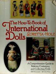 The how-to book of international dolls by Loretta Holz