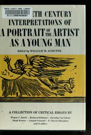 Cover of: Twentieth century interpretations of A portrait of the artist as a young man | William M. Schutte