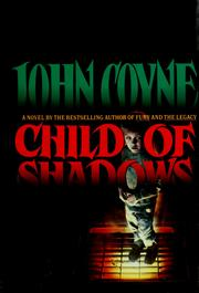 Cover of: Child of shadows | John Coyne