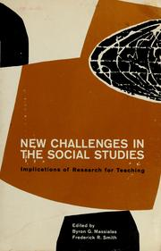 Cover of: New challenges in the social studies | Byron G. Massialas