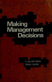 Cover of: Making management decisions | William Emory