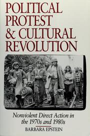 Cover of: Political protest and cultural revolution | Barbara Leslie Epstein