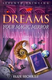 Cover of: Dreams: Your Magic Mirror | Elsie Sechrist