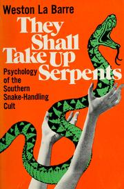 They shall take up serpents by Weston La Barre
