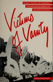 Cover of: Victims of vanity | Dickinson, Lynda