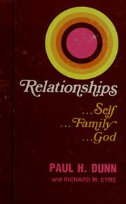 Cover of: Relationships; self, family, God