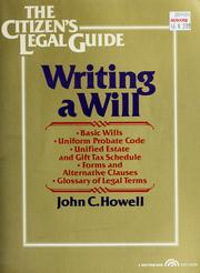 Cover of: Writing a will | John Cotton Howell