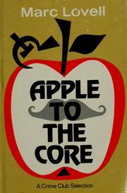 Cover of: Apple to the core | Marc Lovell