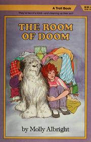 Cover of: The room of doom | Molly Albright