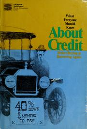 Cover of: What everyone should know about credit before buying or borrowing again