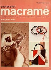 Cover of: Step-by-step macramé | Mary Walker Phillips