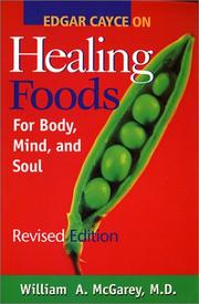 Cover of: Edgar Cayce on healing foods for body, mind, and spirit | William A. McGarey