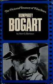 Humphrey Bogart by Alan G. Barbour