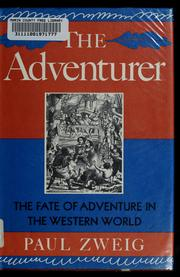 Cover of: The adventurer | Paul Zweig