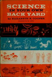 Cover of: Science in your own back yard. | Elizabeth K. Cooper