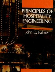 Principles of hospitality engineering by Palmer, John D.