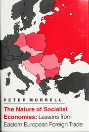 Cover of: The nature of socialist economies | Peter Murrell