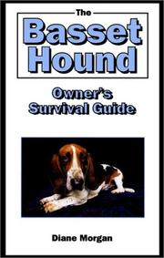Cover of: The basset hound owner's survival guide