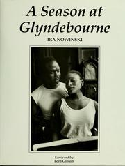 Cover of: A season at Glyndebourne | Ira Nowinski
