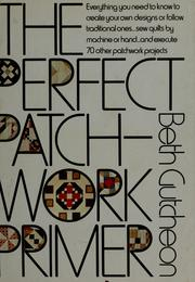 Cover of: The perfect patchwork primer