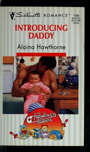 Cover of: Introducing daddy | Alaina Hawthorne