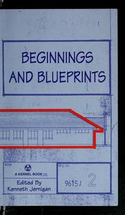 Cover of: Beginnings and blueprints | Kenneth Jernigan