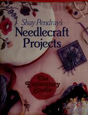 Cover of: Shay Pendray's needlecraft projects