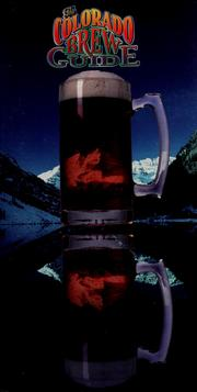 Cover of: The Colorado brew guide by Geoff Bruce