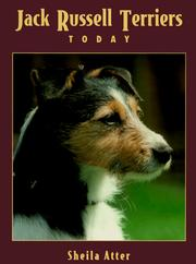 Cover of: Jack Russell terriers today