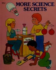 Cover of: More science secrets | Judith Conaway