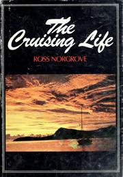 The cruising life by Ross Norgrove