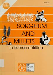 Cover of: Sorghum and millets in human nutrition. |