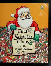 Cover of: Find Santa Claus as he brings Christmas joy