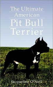 Cover of: The ultimate American pit bull terrier