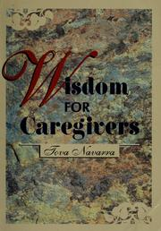 Cover of: Wisdom for caregivers