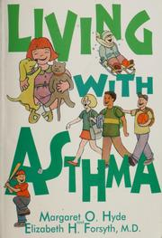 Cover of: Living with asthma