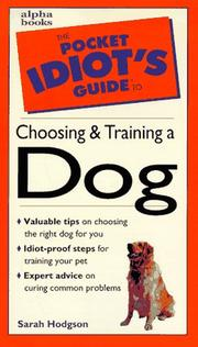 Cover of: The pocket idiot's guide to choosing and training a dog | Sarah Hodgson