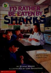 Cover of: I'd Rather Be Eaten by Sharks