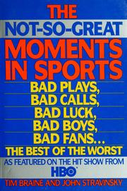 Cover of: The not-so-great moments in sports | Tim Braine