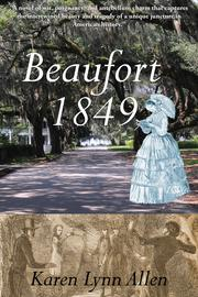 Beaufort 1849 by Karen Lynn Allen