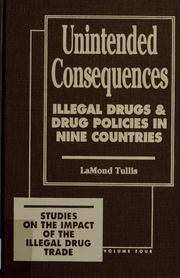 Unintended consequences by F. LaMond Tullis
