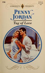 Cover of: Tug of Love | Penny Jordan