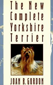 Cover of: The new complete Yorkshire terrier | Joan B. Gordon