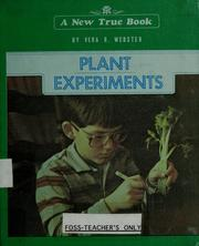Cover of: Plant experiments | Vera R. Webster