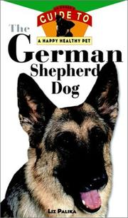 Cover of: German shepherd dog: An Owner's Guide to a Happy Healthy Pet
