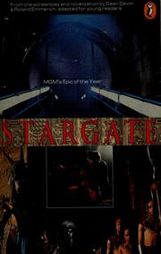 Cover of: Stargate: from the screenplay and novelization by Dean Devlin & Roland Emmerich