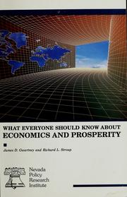 Cover of: What everyone should know about economics and prosperity