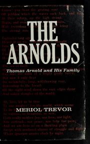 Cover of: The Arnolds; Thomas Arnold and his family