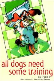 Cover of: All dogs need some training