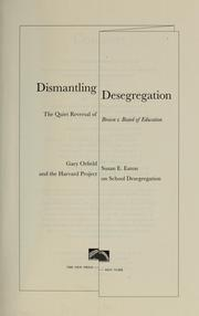 Cover of: Dismantling desegregation | Gary Orfield